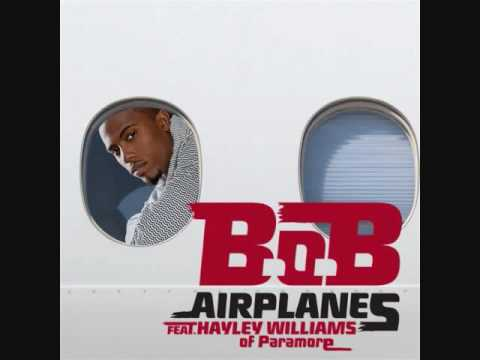 B.o.B ft. Hayley Williams of Paramore, Eminem - Airplanes