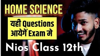 Nios Class 12th Home Science Very Very Important Questions with Answers.