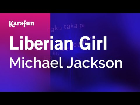 Karaoke Liberian Girl - Michael Jackson *