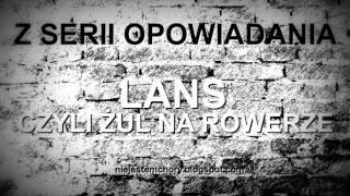 OPOWIADANIA: LANS, CZYLI ŻUL NA ROWERZE | AUDIO
