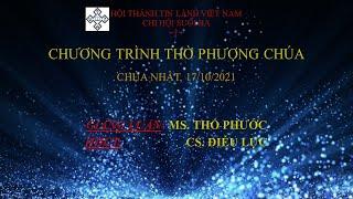 HTTL SUỐI BA - Chương Trình Thờ Phượng Chúa - 17/10/2021