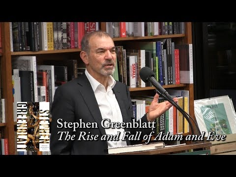 """Stephen Greenblatt, """"The Rise and Fall of Adam and Eve"""""""