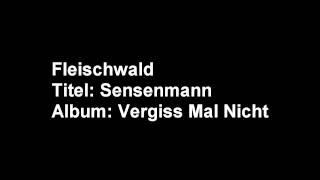06.Fleischwald - Sensenmann.wmv