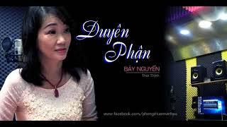Duyên Phận - Bảy Nguyễn thumbnail