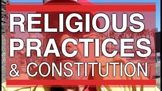Religious Practices & The Constitution ... by Ex-Mormon