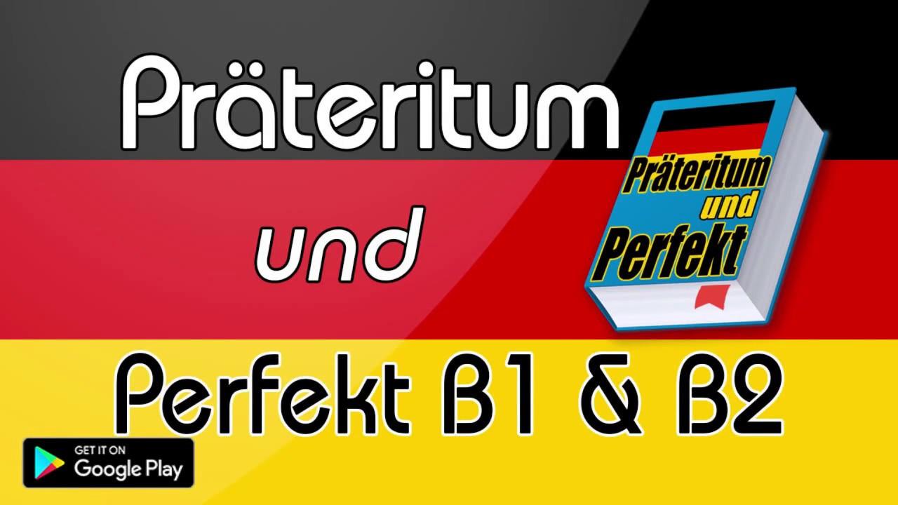 Präteritum und Perfekt B1 & B2 - YouTube