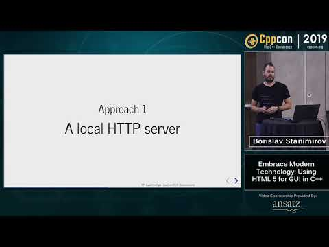 "CppCon 2019: Borislav Stanimirov ""Embrace Modern Technology: Using HTML 5 For GUI In C++"""