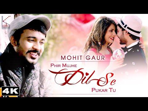 Phir Mujhe Dil Se Pukar Tu || Latest Hindi Songs 2021 || Mohit Gaur || KSERIES