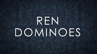 Ren - Dominoes