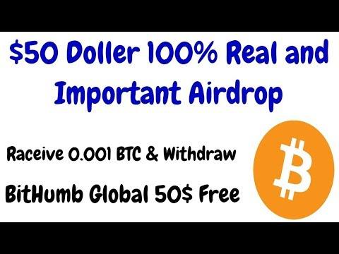 Receive 0.001 BTC FREE & Withdraw immediately   Bithumb Global ($50) Free 100% Real