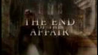 The End Of The Affair Trailer
