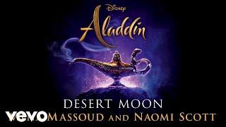 Download lagu Mena Massoud Naomi Scott Desert Moon