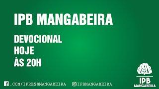 Devocional IPB Mangabeira - 24/03