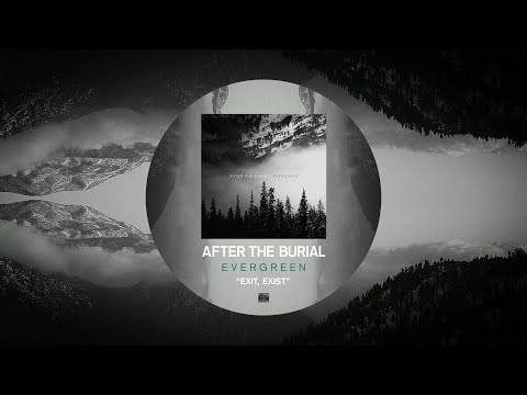 AFTER THE BURIAL - Exit, Exist Mp3
