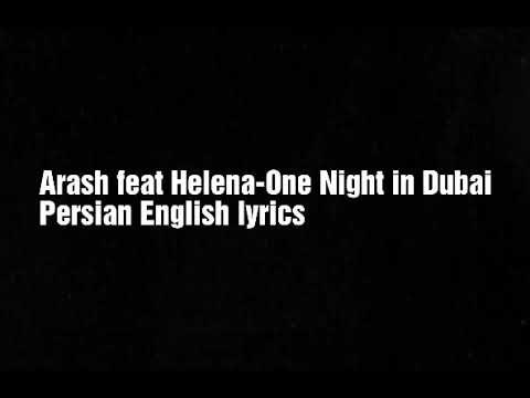 """Arash ft. Helena--One Night In Dubai """"lyrics""""   English - Persian"""