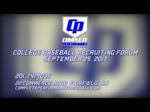 Complete Performance Baseball Academy Recruiting  Forum (9/25/17)