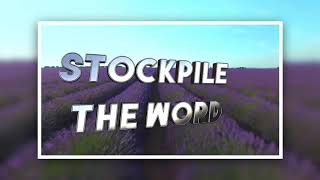 """Stockpile the Word"" Episode 1"