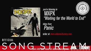 MxPx - Waiting for the World to End (Official Audio)