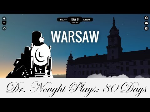 80 Days (Let's Play) | Episode 2: Warsaw to Beijing (Days 8-23)
