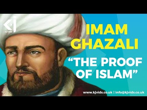 Imam Ghazali - The Proof of Islam