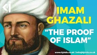 Imam Ghazali - The Proof of Islam