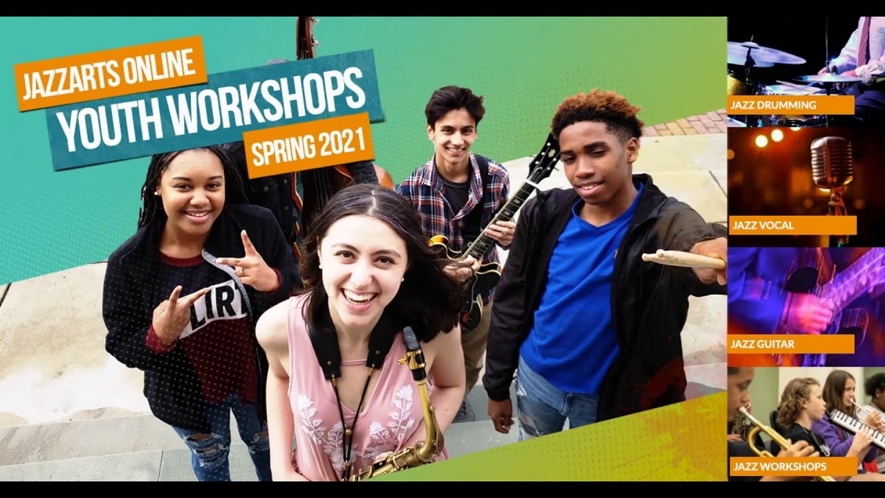 JazzArts Spring 2021 Online Youth Workshops