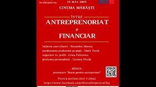 inregistrare Intre Antreprenoriat si Financiar 13 mai 2015(, 2015-05-15T04:16:39.000Z)
