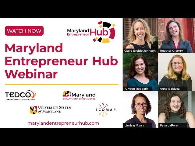 Maryland Entrepreneur Hub Webinar