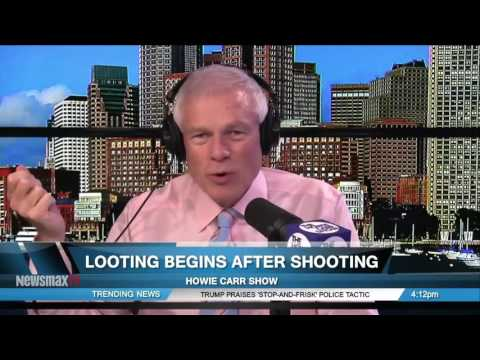 The Howie Carr Show | Looting Begins After Shooting