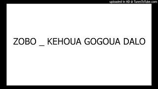 ZOBO _ KEHOUA GOGOUA DALO
