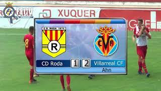 Final IV Copa Federación Juvenil Villarreal CF 1 2 al CD Roda 2018