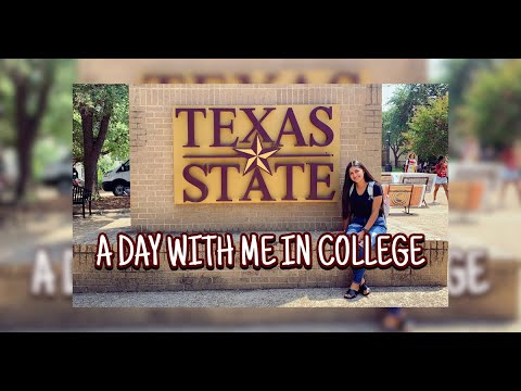 A DAY IN THE LIFE OF A COLLEGE STUDENT | TEXAS STATE UNIVERSITY