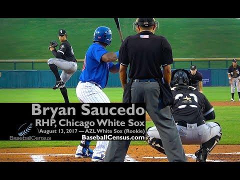 Bryan Saucedo, RHP, Chicago White Sox — August 13, 2017