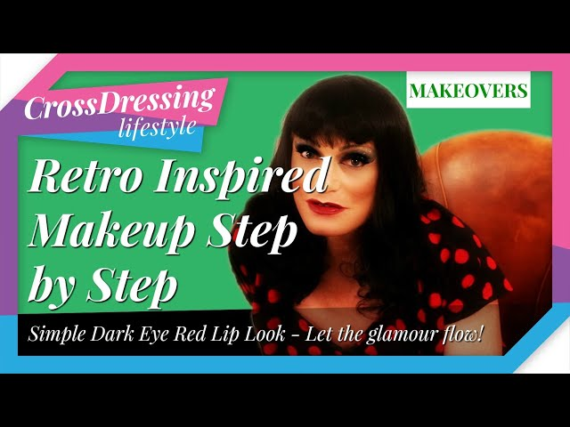 Retro inspired makeup step by step | Crossdressing makeover based on Dark glitter eyes and a red lip