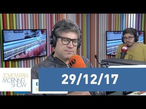 Morning Show - edição completa - 29/12/17