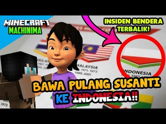Watch BENDERA TERBALIK..BAWA SUSANTI BALIK KE INDONESIA!!-Minec ...