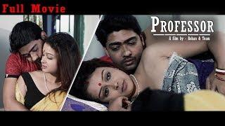 Bengali Short Film 2018   Professor   Moitri   Suman   Suvasis   Jayeeta