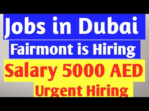 Fairmont Hotel Jobs in Dubai 2020, Dubai Company is Hiring New List of Candidates Apply Urgently