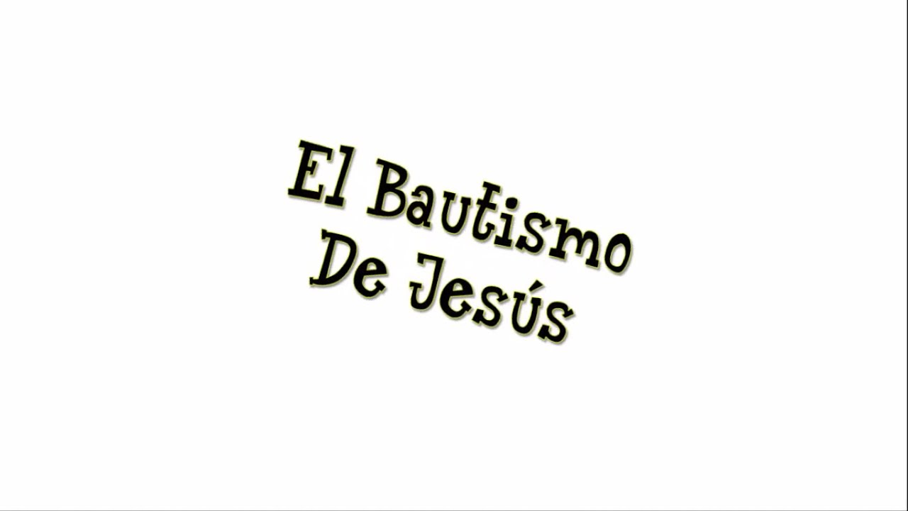 El Bautismo De Jesús | Historias de la Biblia para Niños de 3 a 5 ...