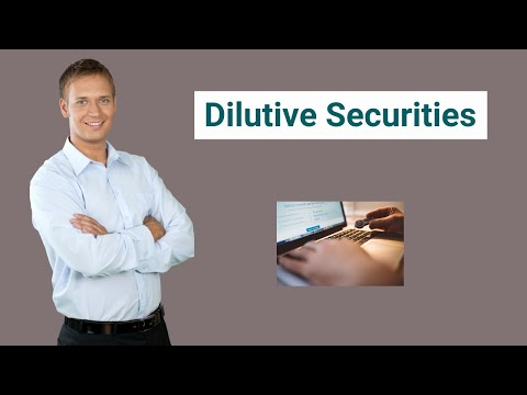 Dilutive Securities (Definition) | Types of Dilutive Securities
