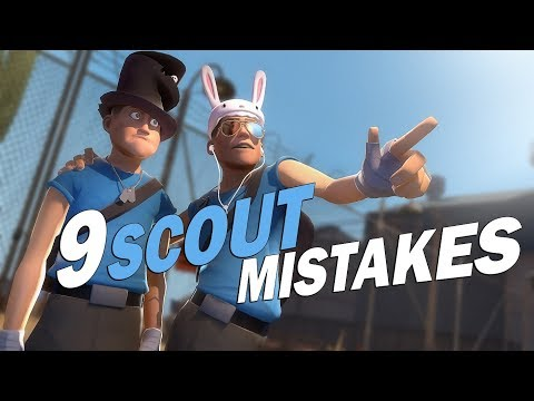 TF2 - 9 Scout mistakes You should never make!