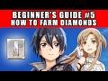 How To Farm Diamonds - Beginner's Guide #5 (Sword Art Online Memory Defrag Global)