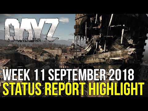 DayZ Server Files, Exp Community Servers & More! #DayZ Status Report Highlight 11 September 2018