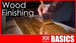 What Kind Of Finish Should You Use? | Wood Finishing Basics