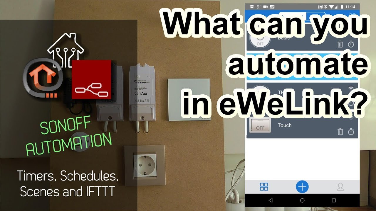 What can you automate with eWeLink / Sonoff