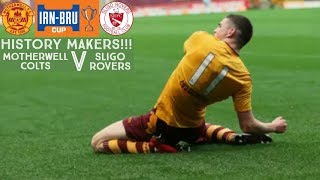 HISTORY MAKERS!! Motherwell Colts v Sligo Rovers (13/10/2018)
