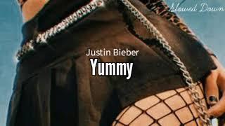 Justin Bieber-Yummy (Slowed Down)
