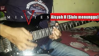 Download lagu Five Minutes - Aisyah 2 (slalu menunggu) Guitar cover By Ariez Jun