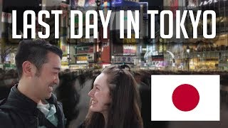 Last Day In Tokyo
