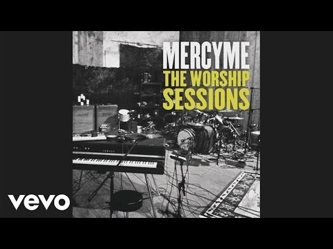 MercyMe - There Is A Fountain